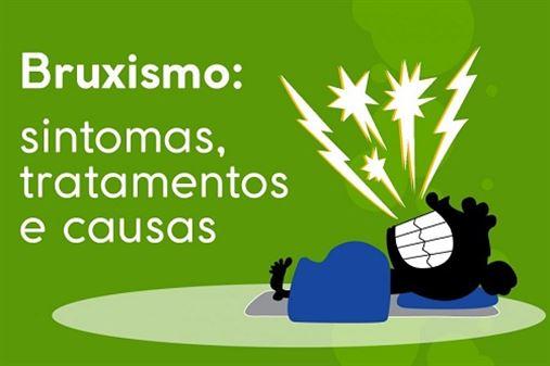 Bruxismo: sintomas, tratamentos e causas