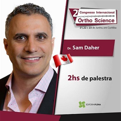 Programação do Ortho Science 2018 contará com palestra do Invisalign Doctor Sam Daher