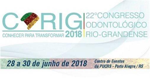 Corig 2018 – 22º Congresso Odontológico Rio-Grandense