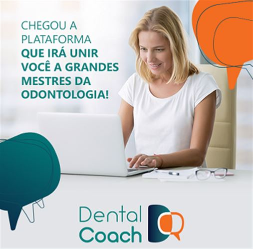 Chegou a Dental Coach