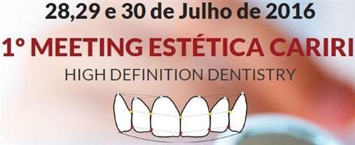 1º Meeting Estética Cariri – High Definition Dentistry