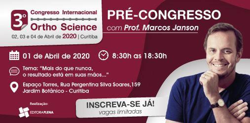 Curitiba 2020 – Pré Congresso com Prof. Marcos Janson !!!