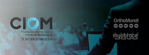 1º CIOM – Congresso Internacional de Ortodontia Miofuncional