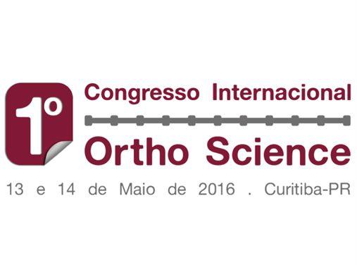 1º Congresso Internacional Ortho Science