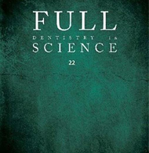 Editorial Full Dentistry in Science – Edição 22