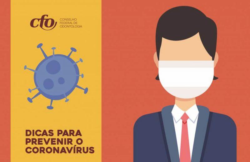 (Português do Brasil) CFO publica dicas para o cirurgião-dentista prevenir o coronavírus