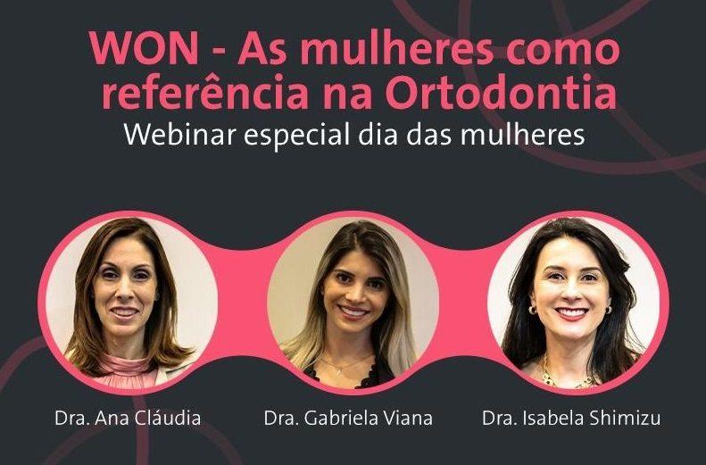 WON – As mulheres como referência na Ortodontia